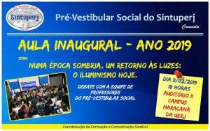 SINTUPERJ CONVIDA: Aula Inaugural do Pré-Vestibular Social, ano 2019 @ Auditório 11 - Campus Maracanã da Uerj
