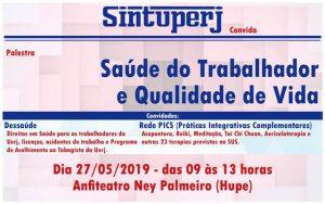 SINTUPERJ CONVIDA: Palestra Saúde do Trabalhador e Qualidade de Vida @ Anfiteatro Ney Palmeiro - Hospital Universitário Pedro Ernesto