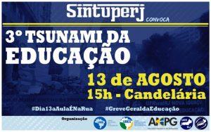 SINTUPERJ CONVOCA: 3º Tsunami da Educação - #Dia13aAulaÉNaRua #GreveGeraldaEducação @ Candelária