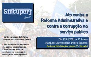 SINTUPERJ CONVOCA: Ato contra a Reforma Administrativa e contra a corrupção no Serviço Público @ Hospital Universitário Pedro Ernesto