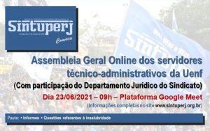 SINTUPERJ CONVOCA: Assembleia Geral Online dos técnicos da Uenf @ Plataforma Google Meet